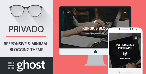 Privado - Minimal Blogging Theme for Ghost - Ghost Themes Blogging