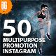 50 Multipurpose Promotion Instagram