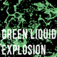 Green Liquid Drop Explosion