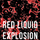 Red Liquid Drop Explosion