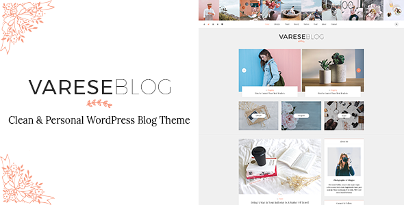 Varese - Clean & Personal WordPress Blog Theme - Blog / Magazine WordPress