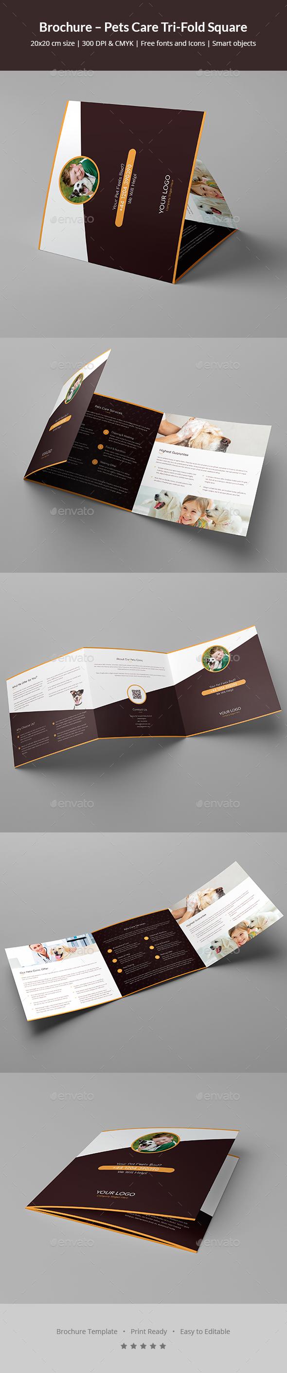 Brochure – Pets Care Tri-Fold Square - Informational Brochures