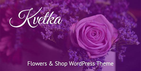 Kvetka - Flowers & Shop WordPress Theme - Retail WordPress