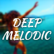 Deep House Melodic