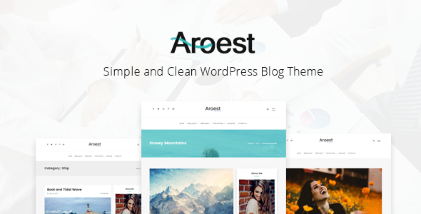 Aroest - Simple and Clean WordPress Blog Theme - Personal Blog / Magazine
