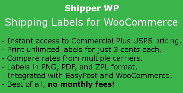 Shipper WP - Shipping Labels for WooCommerce - CodeCanyon Item for Sale
