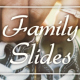 Family Slides - VideoHive Item for Sale