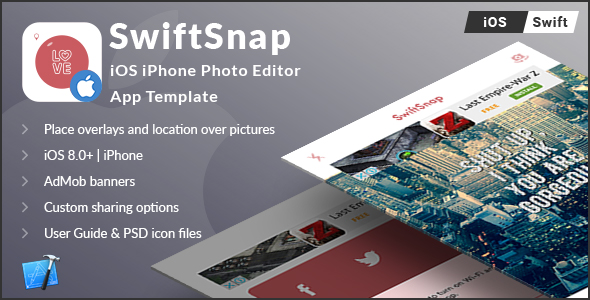 SwiftSnap - iOS iPhone Overlays on Photos App Template (Swift) - CodeCanyon Item for Sale
