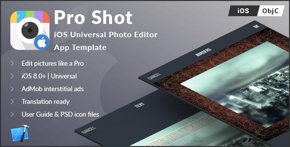 Pro Shot | iOS Universal Photo Editor App Template (Obj-C) - CodeCanyon Item for Sale