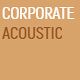 Corporate Acoustic II