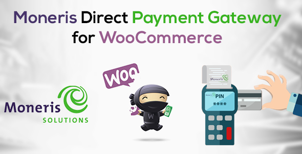 Moneris Direct Payment Gateway for WooCommerce - CodeCanyon Item for Sale