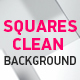 Squares Clean Backgrounds - VideoHive Item for Sale