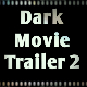 Dark Movie Trailer 2