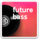 Hey Future Bass