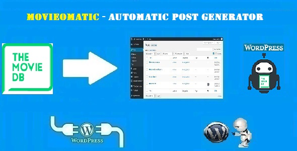 CodeCanyon Movieomatic Automatic Post Generator Plugin for WordPress 20733156
