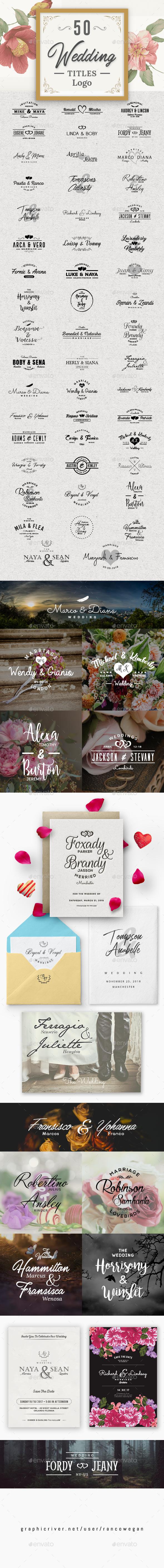 50 Wedding Titles Logo by rancowegan | GraphicRiver