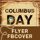 Columbus Day Flyer and Facebook Cover Designs