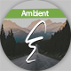 Positive Inspiring Ambient