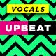 Upbeat Vocals