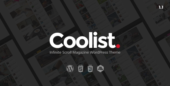 Coolist | Infinite Scroll Magazine WordPress Theme - News / Editorial Blog / Magazine