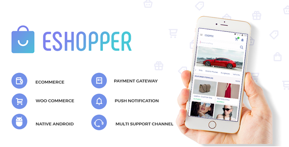 eShopper - Native ecommerce app based on WooCommerce for Android