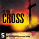 At the Cross CD Album Artwork