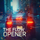 The Flow | Opener - VideoHive Item for Sale