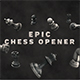 Epic Titles - Chess Opener - VideoHive Item for Sale