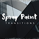 Spray Paint Transitions - VideoHive Item for Sale