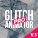 Glitch Text Animator PRO - VideoHive Item for Sale