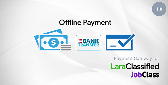 CodeCanyon Offline Payment Plugin for LaraClassified and JobClass 20765766
