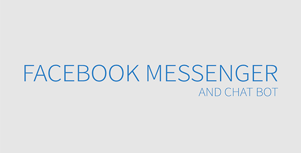 Facebook Messenger and Chat Bot - CodeCanyon Item for Sale
