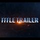 Title Trailer