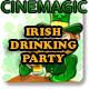 Irish Drinking Party