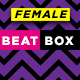 Female Power Acapella Beatboxers
