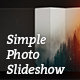 Simple Photo Slideshow - VideoHive Item for Sale