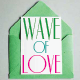Wave of Love
