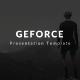 Geforce Presentation Template