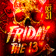 Halloween Friday the 13 Th Party Flyer - GraphicRiver Item for Sale