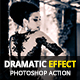 Dramatic Effect Photoshop Action - GraphicRiver Item for Sale