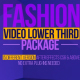 Fashion Video Lower Thirds Package