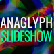 Slideshow Anaglyph - VideoHive Item for Sale