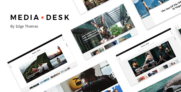 MediaDesk - A Contemporary News and Magazine Theme