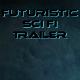 Futuristic Sci Fi Trailer