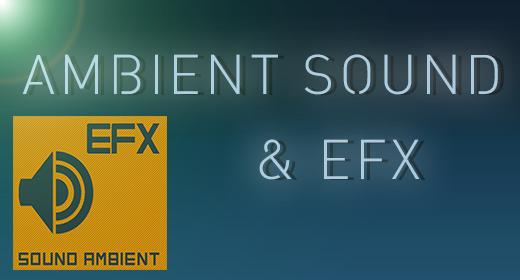Ambient Sound & EFX