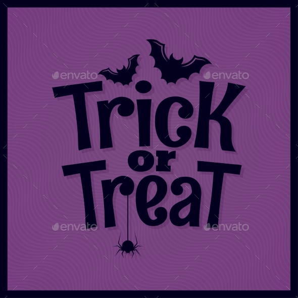 Trick or Treat Halloween Lettering Background - Halloween Seasons/Holidays