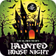 Haunted House Night Party Flyer