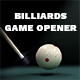 Billiards Game Opener