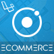 Ionic Ecommerce - Universal iOS & Android Ecommerce / Store Mobile App with Laravel CMS