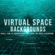 Virtual Space Backgrounds - VideoHive Item for Sale